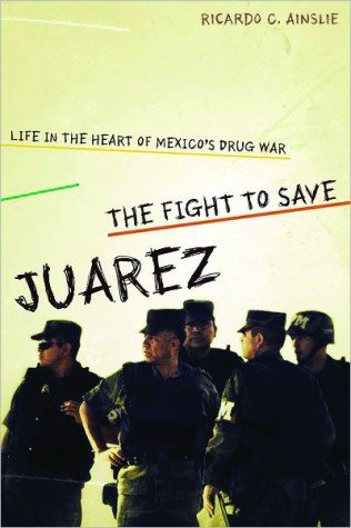 The Fight to Save Juarez