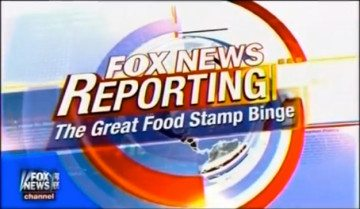 Fox News - The Great Food Stamp Binge