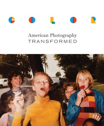 Color: American Photography Transformed