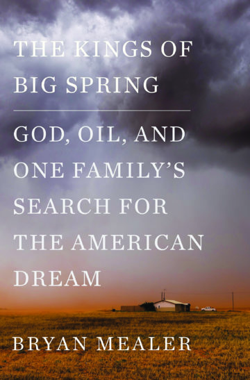 big spring, american dream, bryan mealer
