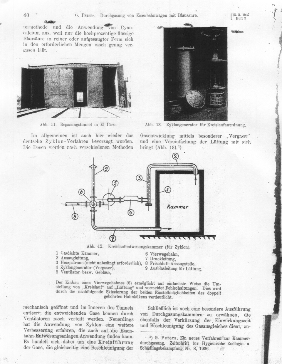 Nazi scientist Gerhard Peters was inspired to use Zyklon B in the Holocaust after learning of the chemical's use as a fumigation agent at the border in El Paso. Peters wrote about Zyklon B and included two photographs of El Paso delousing chambers in this 1937 article in a German pest science journal.