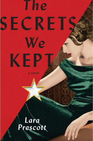 The Secrets We Kept By Lara Prescott Knopf $36.95; 369 pages