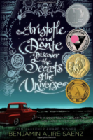 Aristotle and Dante Discover the Secrets of the Universe by Benjamin Alire Sáenz Simon & Schuster Young adult fiction; 368 pages 2012